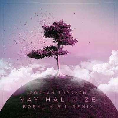 Vay Halimize (Boral Kibil Remix)