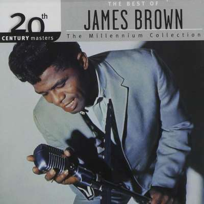 20th Century Masters: The Millennium Collection: The Best Of James Brown