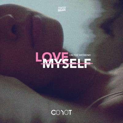 Love Myself (On The Weekend)