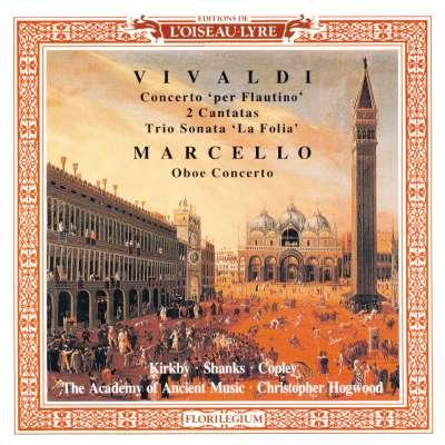Marcello: Oboe Concerto - Vivaldi: 2 Cantatas, Recorder Concerto, Trio Sonata