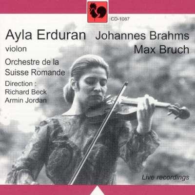 Ayla Erduran Johannes Brahms Max Bruch