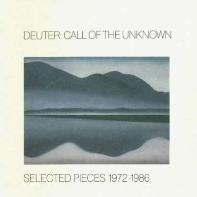 Call Of The Unknown - Selected Pieces 1972-1986