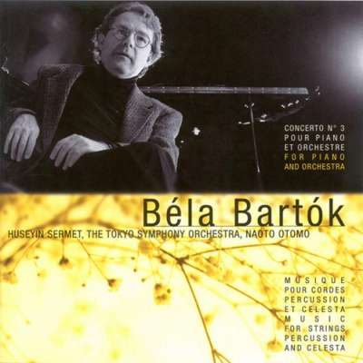 Béla Bartók: Concerto pour piano No. 3 et musique pour cordes, percussion et célesta