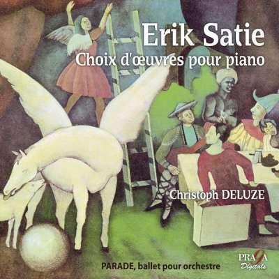 Erik Satie - Choix D'Oeuvres Pour Piano / Parade, Ballet Pour Orchestre