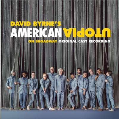American Utopia on Broadway (Original Cast Recording Live)