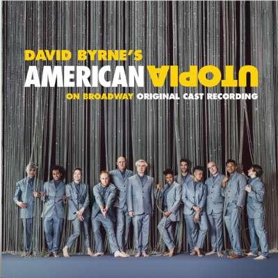 American Utopia on Broadway (Original Cast Recording Live)