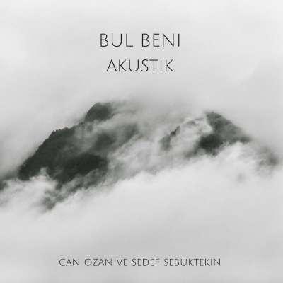 Bul Beni (Akustik)