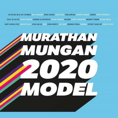 2020 Model: Murathan Mungan