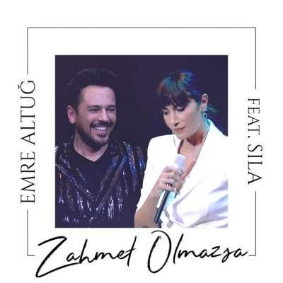 Zahmet Olmazsa