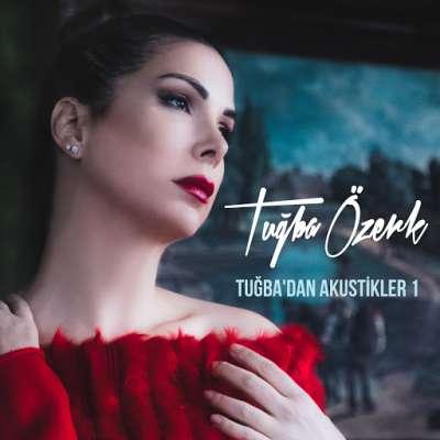 Tuğba'dan Akustikler Vol. 1