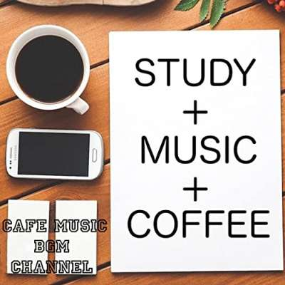 STUDY+MUSIC+COFFEE