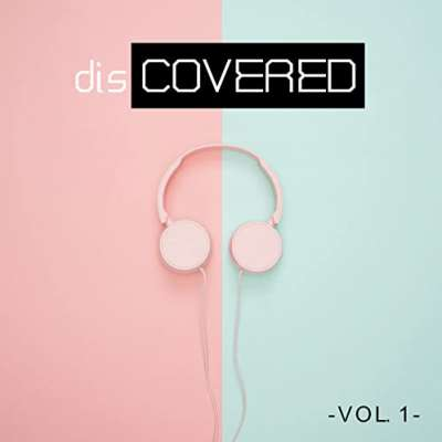 disCOVERED Vol. 1