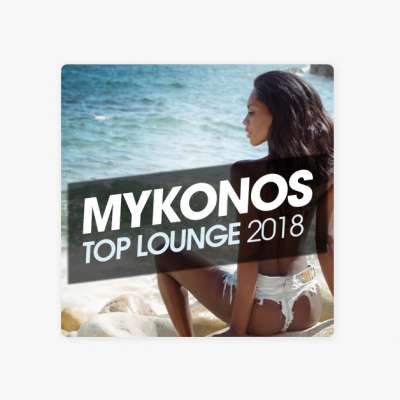 Mykonos Top Lounge 2018