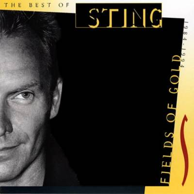 Fields of Gold: The Best of Sting 1984–1994