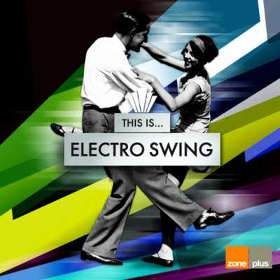 This Is... Electro Swing