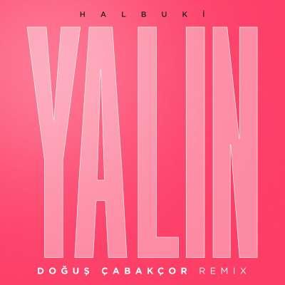 Halbuki (Doğuş Çabakçor Remix)