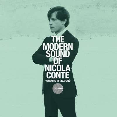 The Modern Sound Of Nicola Conte: Versions In Jazz Dub