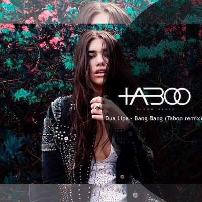 Bang Bang (Taboo Remix)