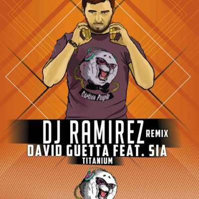 Titanium (DJ Ramirez Radio Remix)