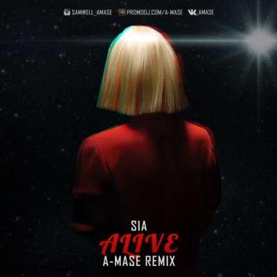 Alive (A-Mase Remix)