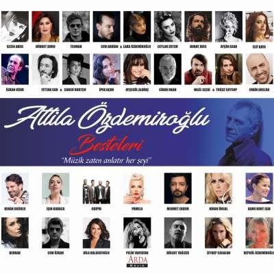 Attila Özdemiroğlu Besteleri