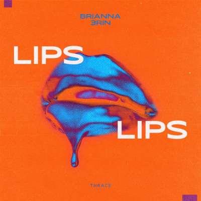 Lips Lips