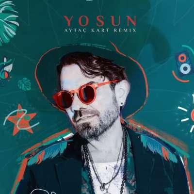 Yosun (Aytaç Kart Remix)