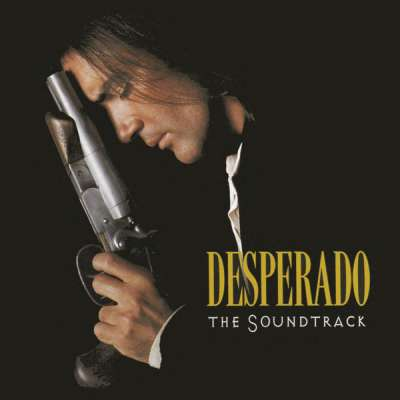 Desperado - The Soundtrack