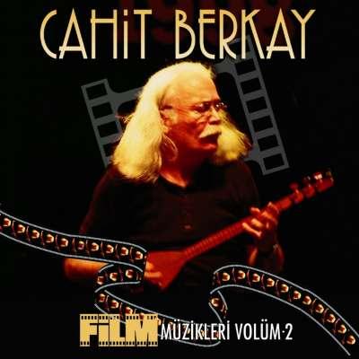 Cahit Berkay Film Müzikleri Vol. 2
