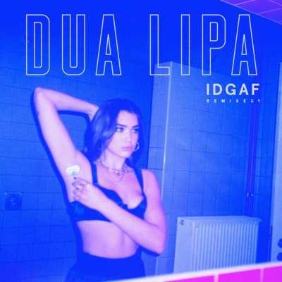 IDGAF (Anna of the North Remix)
