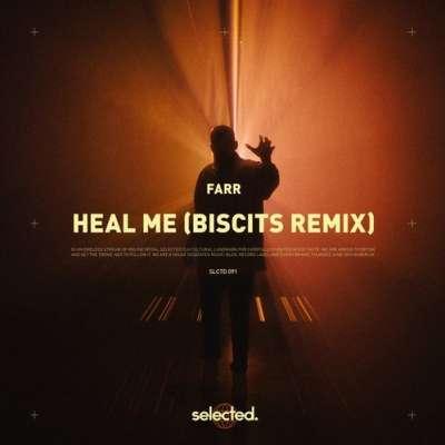 Heal Me (Biscits Remix)
