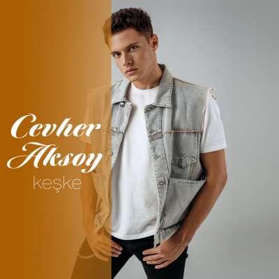 Cevher Aksoy