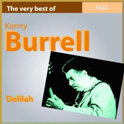 The Very Best of Kenny Burrell: Delilah