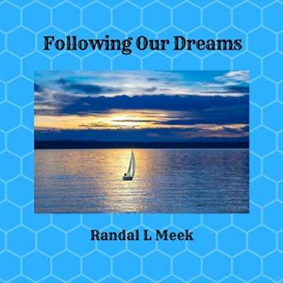 Following Our Dreams
