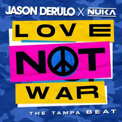 Love Not War (The Tampa Beat)