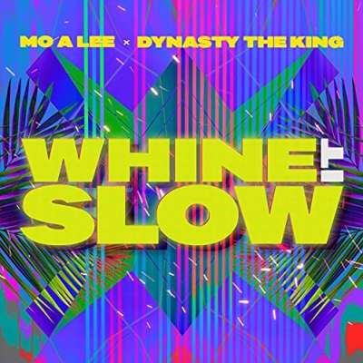 Whine It Slow