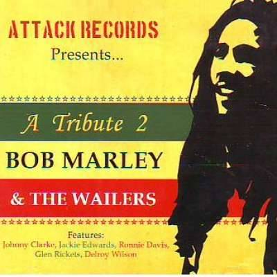 A Tribute to Bob Marley and the Wailers