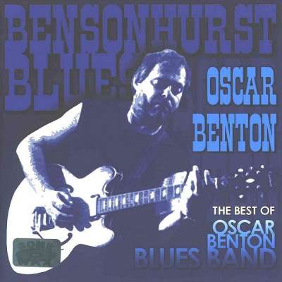 The Best Of Oscar Benton Blues Band