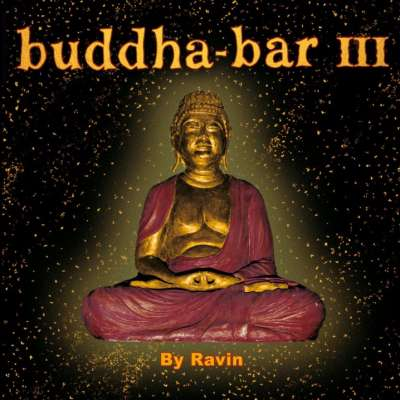 Buddha Bar Vol. III