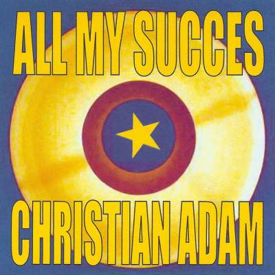 All My Succes : Christian Adam