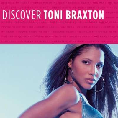 Discover Toni Braxton