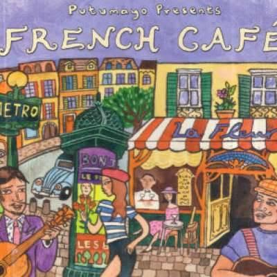 Putumayo Presents French Cafe