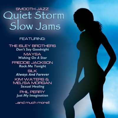 Quiet Storm Slow Jams
