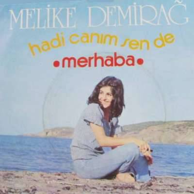 HADİ CANIM SEN DE / MERHABA