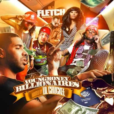 DJ Fletch Presents Young Money Billionaires