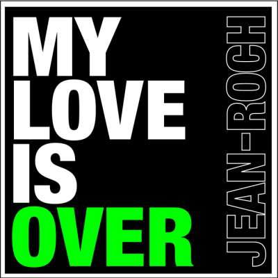 My Love Is Over