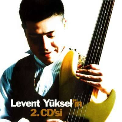 Levent Yüksel'in 2. CD'si