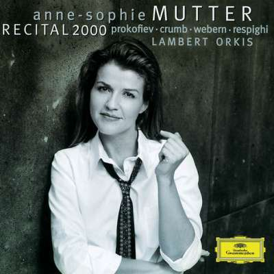 ANNE-SOPHIE MUTTER: RECITAL 2000