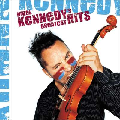 NIGEL KENNEDY'S GREATEST HITS
