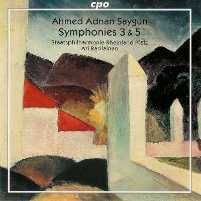 Saygun: Symphonies 3 and 5